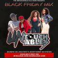 The Untouchables - Black Friday Mixtape - Ft. DJ DropNY, Shorty DooWop & Spin Vixen
