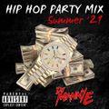 Summer '21 Hip Hop Party Mix