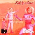 RadioKerman - PreUnLockDown Session