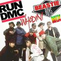 Run DMC * Beastie Boys * Whodini