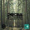 Dexcell - October Twenty:19 Mix
