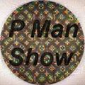 The P Man Show 07 May 2016 Sub FM