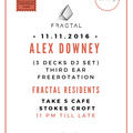 Alex Downey Live @ Fractal (Bristol 11.11.2016)