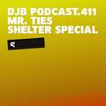 DJB Podcast.411 - Mr. Ties (Shelter Special)
