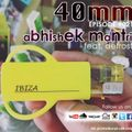 40mm Episode #021 Abhishek Mantri Ft De frost