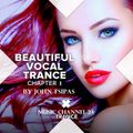 BEAUTIFUL VOCAL TRANCE CHAPTER 1