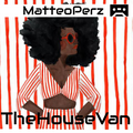 MatteoPerz-TheHouseVan-March-19-www.deepvibes.co.uk