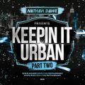 KEEPIN' IT URBAN 2   Hip Hop, Grime, Afrobeats & UK Rap   @NATHANDAWE