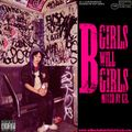B Girls Will B Girls Mixtape
