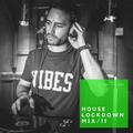 Steve Robinson 'House Lockdown Mix' Vol 11