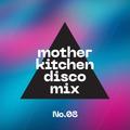 Whoop Pony! - Mother Kitchen Disco Mix No.08