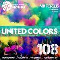 UNITED COLORS Radio #108 (Organic Ethnic House, Alternative Indian Trap, New Reggaeton, World Music)
