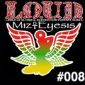 DnB Girls L.O.U.D. Podcast #008 - Mizeyesis (International Guest Mix) - March 2013 (DL Link avail)