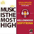 Music is the most high with Mellow Mood & Sofitrina [14-2-21]
