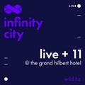 Infinity City Live + 11 - Wild Hz