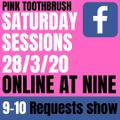 Pink Toothbrush Saturday Requests Show 28/3/2020