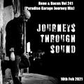 Rene & Bacus VOL 241 (Paradise Garage Journey Mix) (10TH Feb 2021)