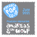 The Perfect Pop Co-op Podcast July 2021