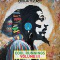 Cool Runnings Volume III