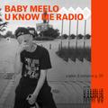U Know Me Radio #198 - Baby Meelo Guest Mix | Om Unit | TMSV | Dj Tameil | Yoshi Swxdn | Cop Envy