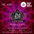 Plastic City Radio show vol. #101 by Karl Jefferson