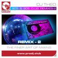 2021 - 80's & 90's Club Remixes-2 - DJ Theo