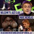 Welcome To Jazz Club