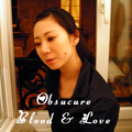 World Of Tujiko Noriko (Obscure Blood & Love)