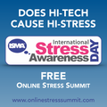 Does Hi-Tech cause Hi-Stress? An interview with Carole Spiers, Stress Expert, author & Chair of ISMA