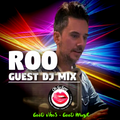 Roo - Oh So Sexy - Guest DJ MIX
