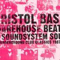 TREVOR JACKSON - BRISTOL BASS, WAREHOUSE BEATS & SOUNDSYSTEM SOUL  - 19th March 2020