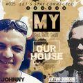 My Soul Radio Show 025 / Guest Mix by Johnny / @ Club Dance Radio / 2020 March 27 / Viktor Bondar