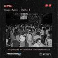 Techtrônica #6 - House Music 1