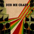 DJ G.I.D. - Dub Me Crazy Vol. 13 - Habibi in Dub