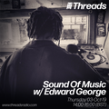 Sound Of Music w/ Edward George - 03-Oct-19
