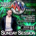 Antoni James presents THE SUNDAY SESSION Live on House Party Radio (Live Show 12-09-2021) SHOW 85