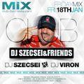 2013.01.18. Dj Szecsei Live at MIX Club - Dj Szecsei & Friends