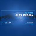10 Ways 2021 #Week 32 by Alex Deejay