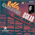 The Spymboys Presents [ ROLLER COASTER ] GUEST MIX 016  with OSKAR