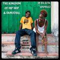 The Kingdom Of Hip Hop & Dancehall