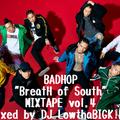 "BADHOP""BreatH of South""MIXXXTAPE vol,4"