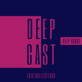 Deep Cast