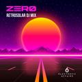 ZERØ   Retrosolar DJ Mix