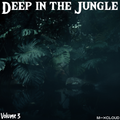 Deep In The Jungle : Volume 3