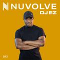 DJ EZ presents NUVOLVE radio 012