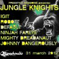 freestyle sessions presents jungle knights#2 - Feyder 31st march 2012