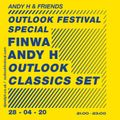 Andy H and Friends - Outlook Festival Special w/ Finwa & Andy H