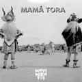 Guest Mix #45: MAMÁ TORA