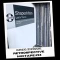 Greg Zizique - Retrospective Mixtape #14