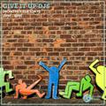 Give It Up DJs 14th April 2020